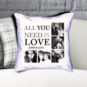 Personalised All You Need Is Love  Photo Collage Cushion
