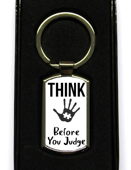 Think Before You Judge Autism Keyring