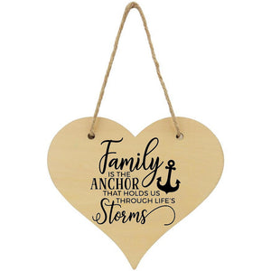 Family Is The Anchor That Holds Us Through The Storms Plaque