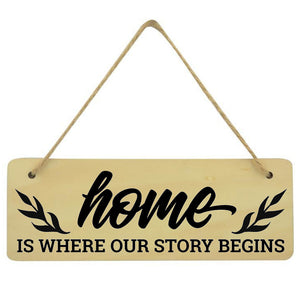 Home Is Where our Story Begins Family Plaque