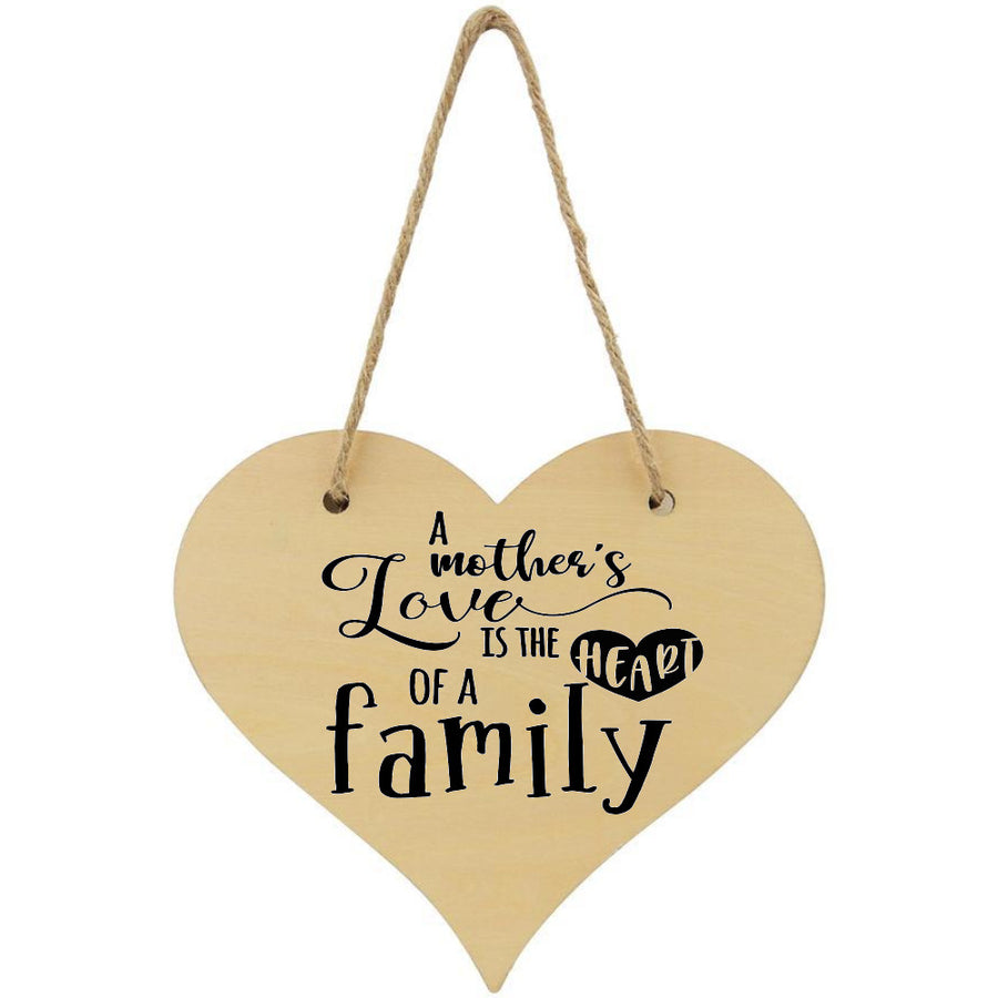 A Mother's Love Is The Heart Of A Family Plaque