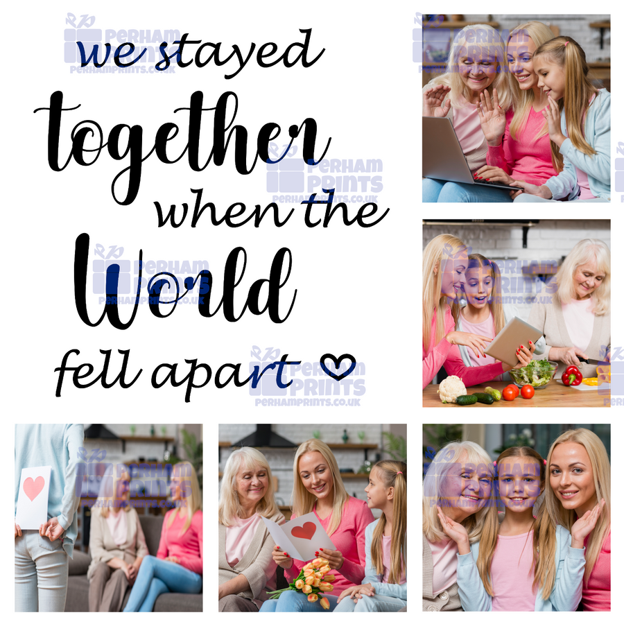 We Stayed Together When The World Fell Apart Quarantined Lockdown Personalised Photo Canvas