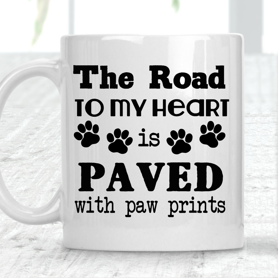 The Road To My Heart Is Paved With Paw Prints Mug Dog Lover