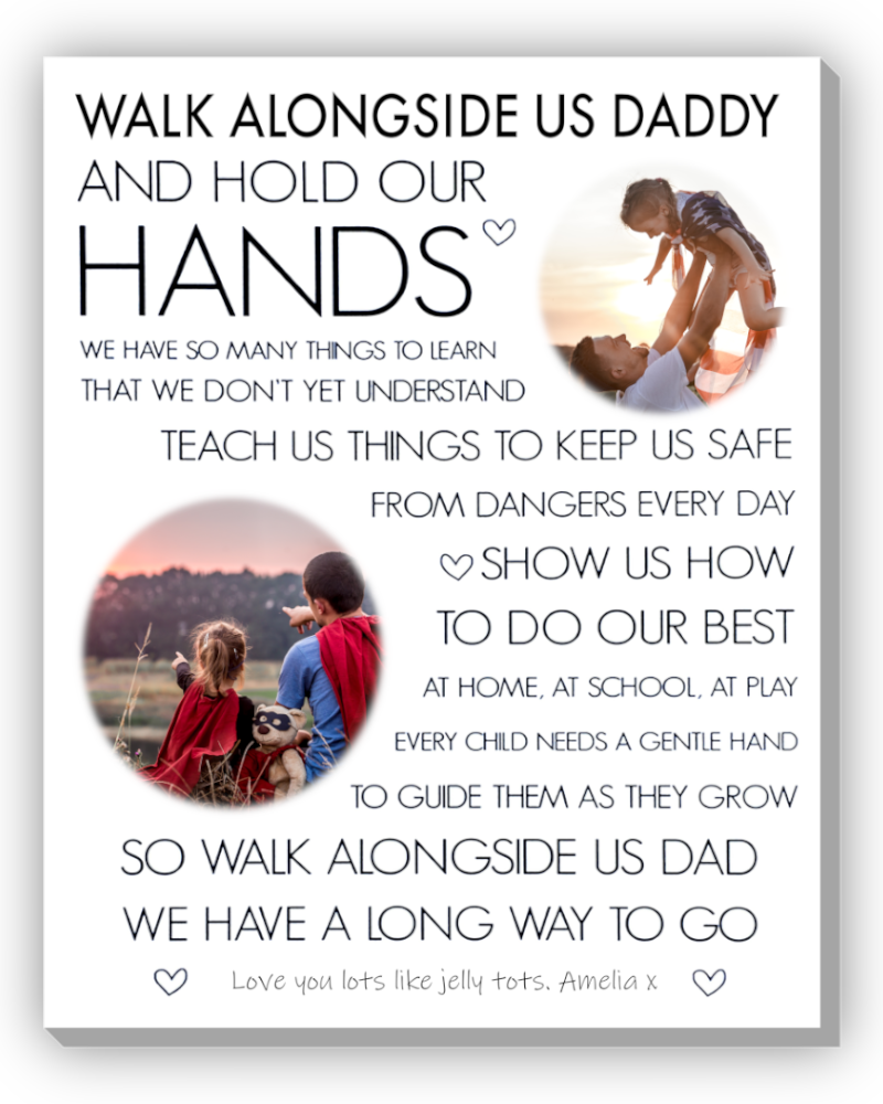 Walk With Me Daddy Poem Personalised With Photo and text on Canvas