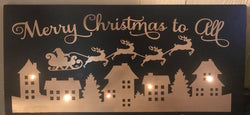 Merry Christmas To All Light UP Wooden sign!