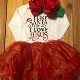 I Like Santa But I Love Jesus Christmas Outfit