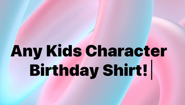 Kids Character Birthday Shirt