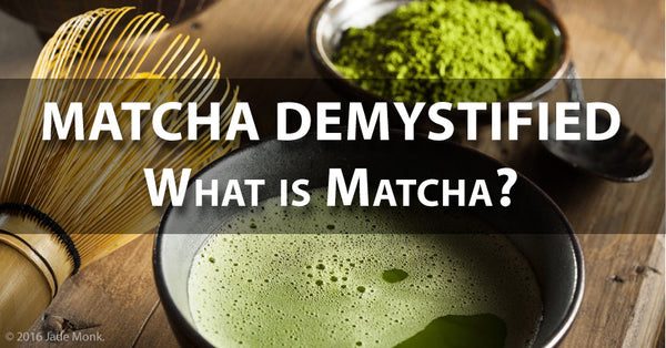 Matcha Demystified