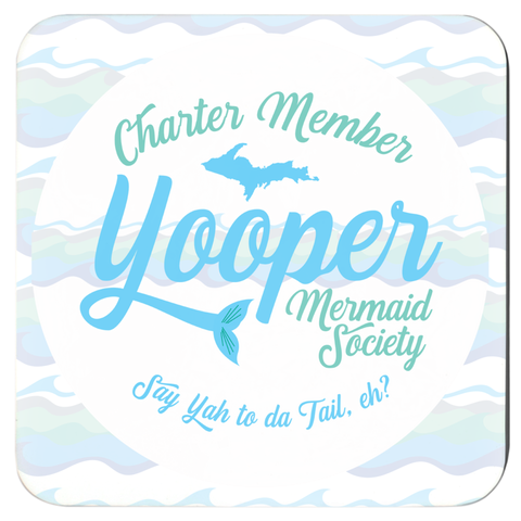 Yooper Coasters - Yooper Mermaid Coasters - Charter Member Yooper Mermaid Society