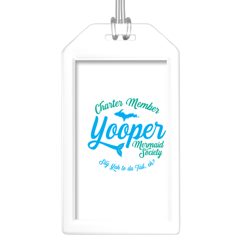 Fun Luggage Tags for Friends - Yooper Mermaid Luggage Tags - Upper Peninsula Luggage Tags - Charter Member Yooper Mermaid Society