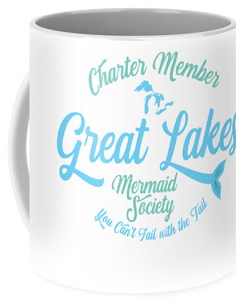 Great Lakes Mug - Great Lakes Mermaid Mug - Charter Member Great Lakes Mermaid Society - Mug