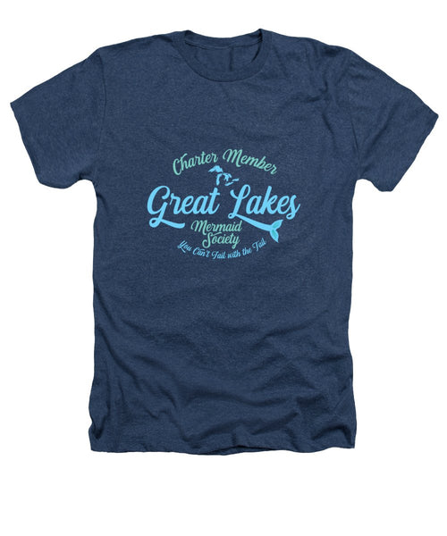 Great Lakes T Shirt - Great Lakes Mermaid T Shirt - Charter Member Great Lakes Mermaid Society - Heathers T-Shirt