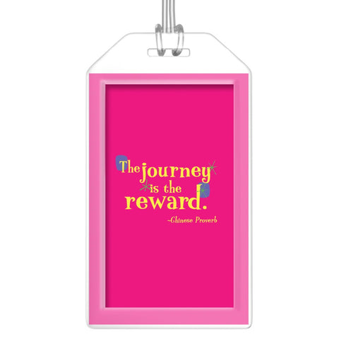 Fun Colorful Luggage Tag -- The journey is the reward.