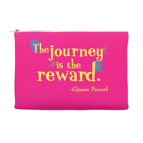 Accessory Pouch or Fun Cosmetic Bag -- The journey is the reward.