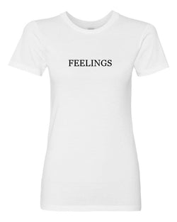 Women's FEELINGS Short Sleeve Tee