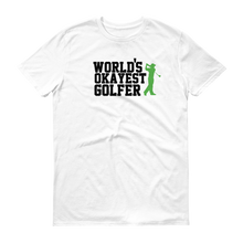 World's Okayest Golfer T-Shirt
