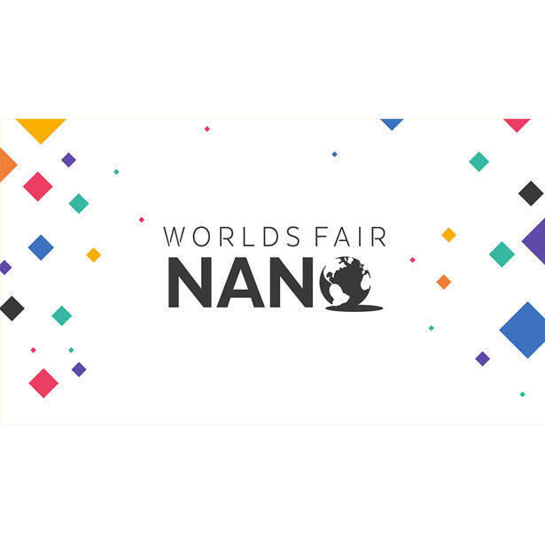Catch us at the World's Fair Nano