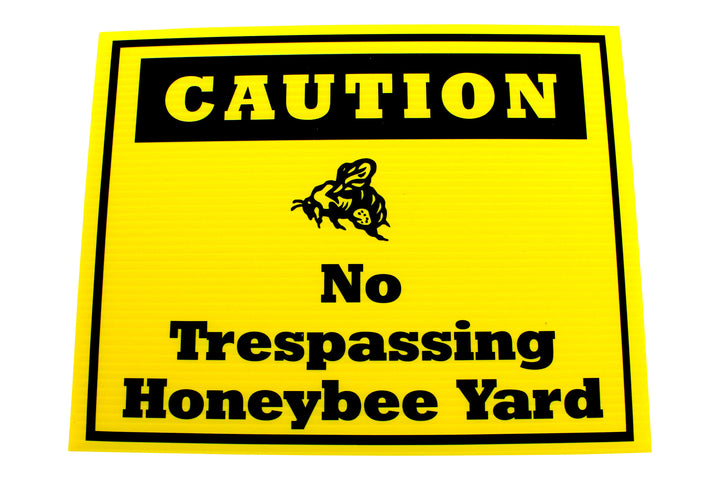 Bee Yard Sign - Caution No Trespassing
