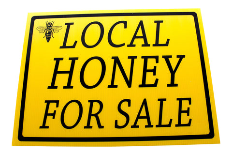 Honey Sale Sign - Local Honey