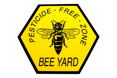 Bee Yard Sign - Pesticide Free