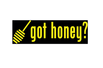 Got Honey - Bumper Sticker
