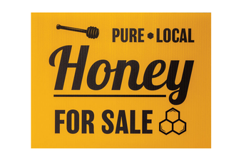 Pure Local Honey Sale Sign