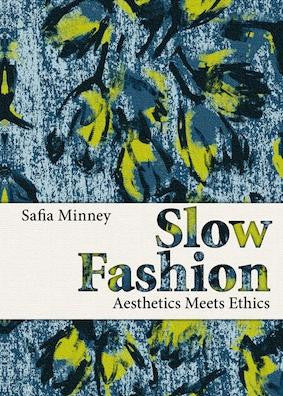 People Tree Slow Fashion - Aesthics Meets Ethics book