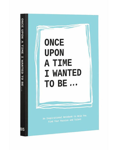 Lavinia Bakker Once Upon A Time I Wanted To Be... book
