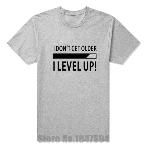 I Don't Get Older I Level Up