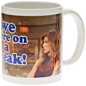 Tazza - Friends - We Were On A Break!