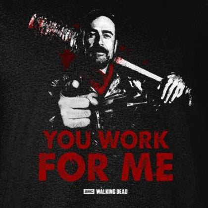 T-Shirt - Walking Dead - You Work For Me Black