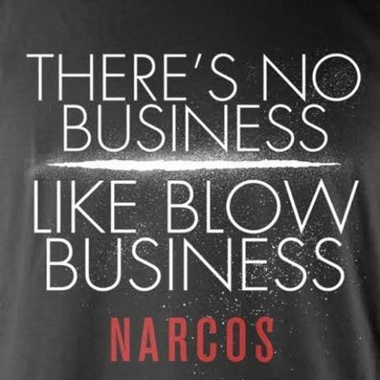 T-Shirt - Narcos - No Business Like