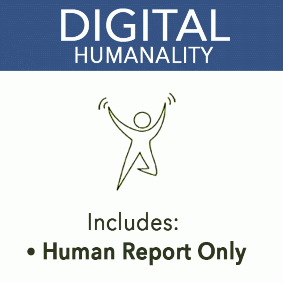 Humanality Report Only Digital