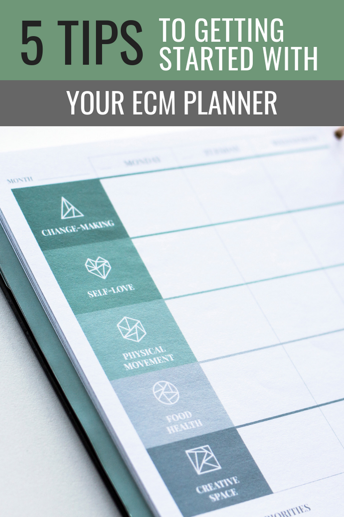 5 Tips for Getting Started With Your ECM Planner!