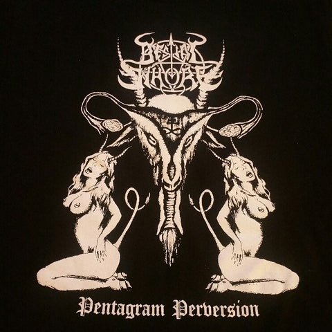 "BESTIAL WHORE ""Pentagram Perversion"" Official T-Shirt"