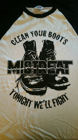 "MISTREAT ""Clean your boots""  Official Baseball T-shirt"