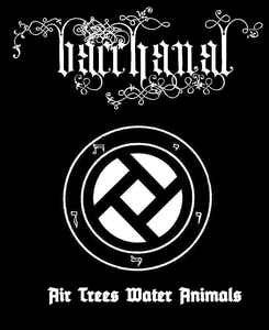 "BACCHANAL ""Air Trees Water Animals"" CD"