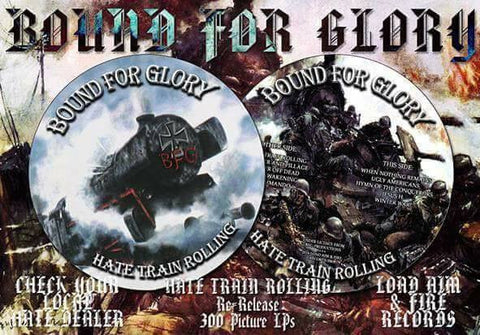 "BOUND FOR GLORY ""Hate Train Rolling"" 12"" Picture Disc"
