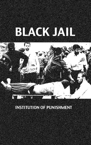 "BLACK JAIL ""Institution Of Punishment"" Tape"