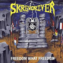 "SKREWDRIVER ""Freedom, What Freedom"" CD"