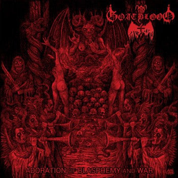 "GOATBLOOD ""Adoration of Blasphemy and War"" 12"" LP (Black Vinyl)"