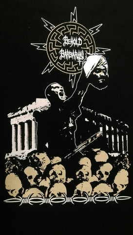 BEHOLD BARBARITY Anti-Islamic Warrior T-Shirt