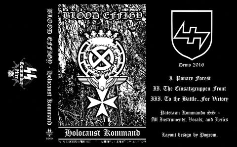 "BLOOD EFFIGY ""Holocaust Kommand"" Pro-Tape"