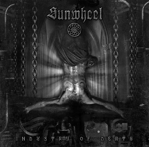 "SUNWHEEL ""Industry of Death"" DigiPak CD"