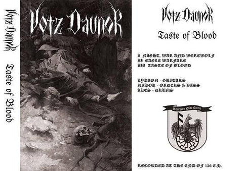 "VOTZ DAUNOR ""Taste of Blood"" Tape"