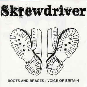 "SKREWDRIVER ""Boots & Braces / Voice Of Britain"" CD"