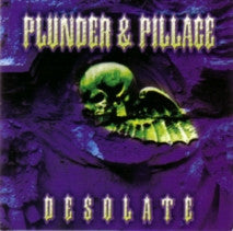 "PLUNDER & PILLAGE ""Desolate"" 12"" LP"