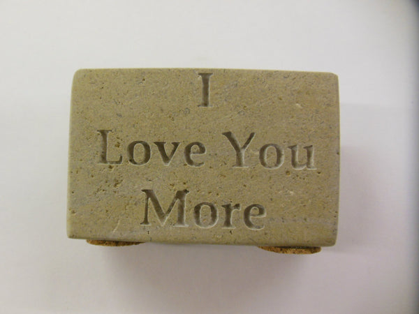 "Engraved Natural Stone ""I Love You More"" 3in.x2in.x3/4in."