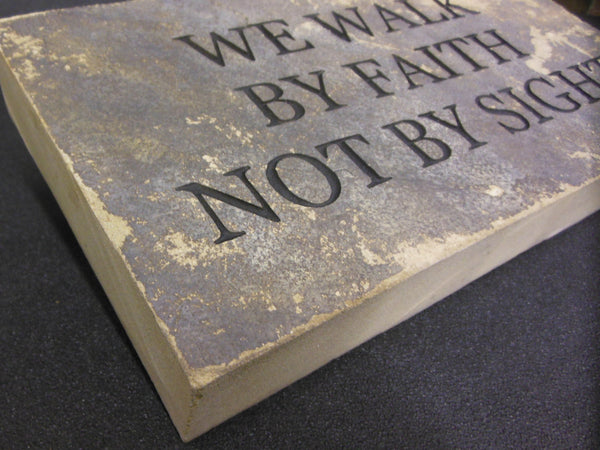 "Inspirational ""We Walk By Faith Not By Sight"" Engraved Garden Stone 10"" x 6"" Indoor Wall Art"