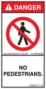 NO PEDESTRIANS (Vertical)